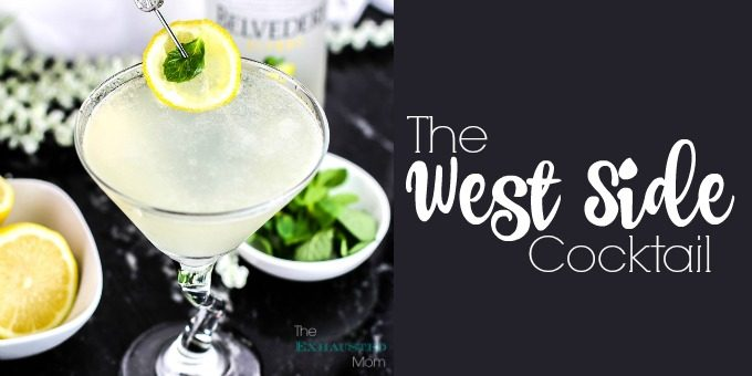The West Side Cocktail