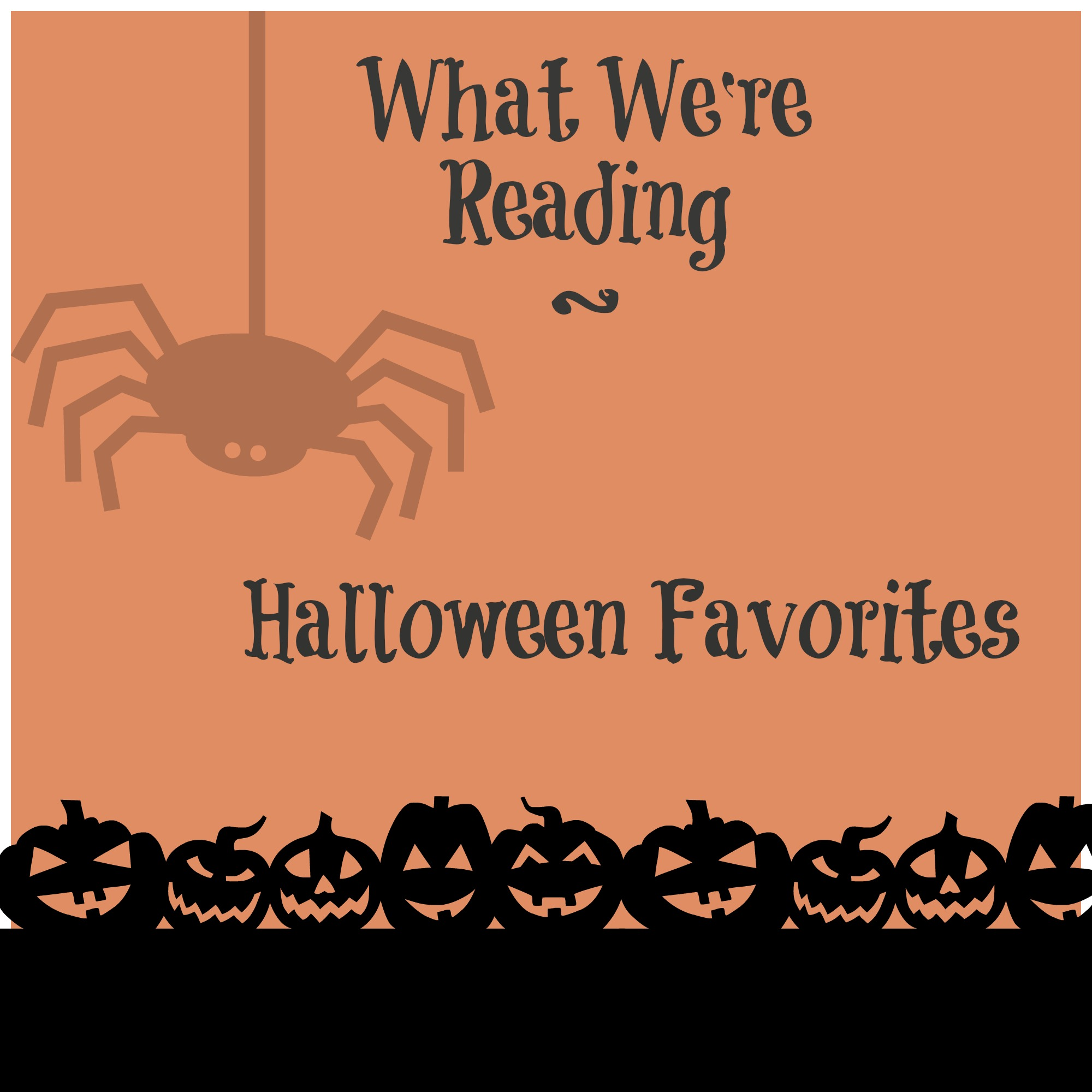 What We're Reading ~ Halloween Favorites