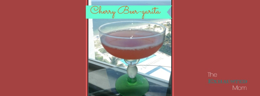 Thirsty Thursday ~ Cherry Beer-Garita