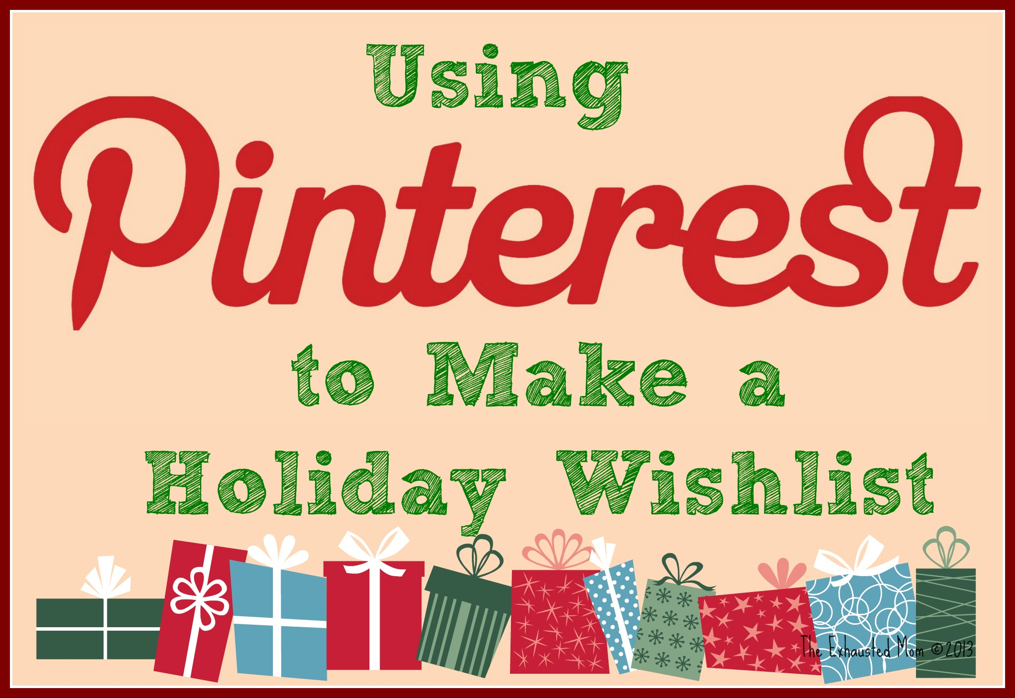Using Pinterest to Make a Holiday Wish List