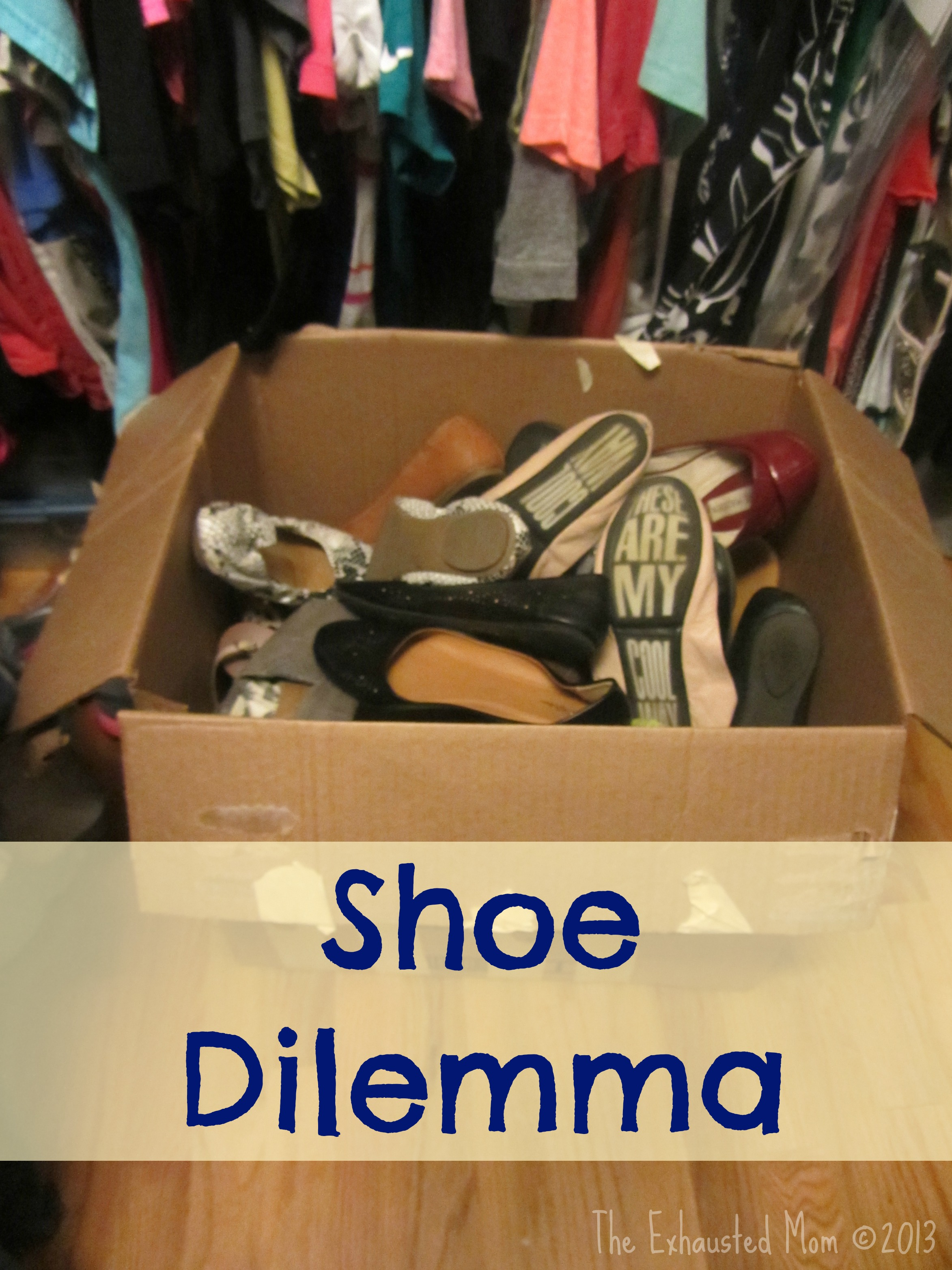 Shoe Dilemma 1