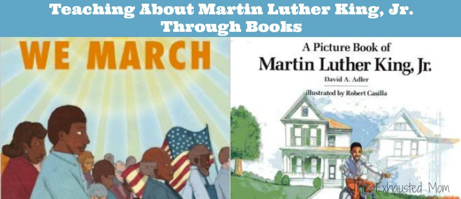 Teach About Dr. Martin Luther King, Jr. Through Books
