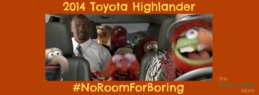 #NoRoomForBoring with the 2014 Toyota Highlander & The Muppets