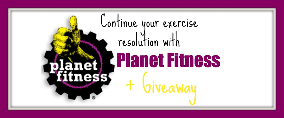 Continue Your Exercise Resolution with Planet Fitness + Giveaway