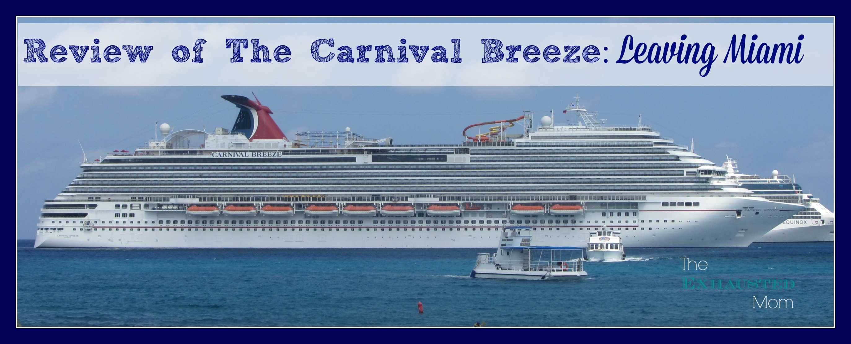 Review of The Carnival Breeze: Leaving Miami
