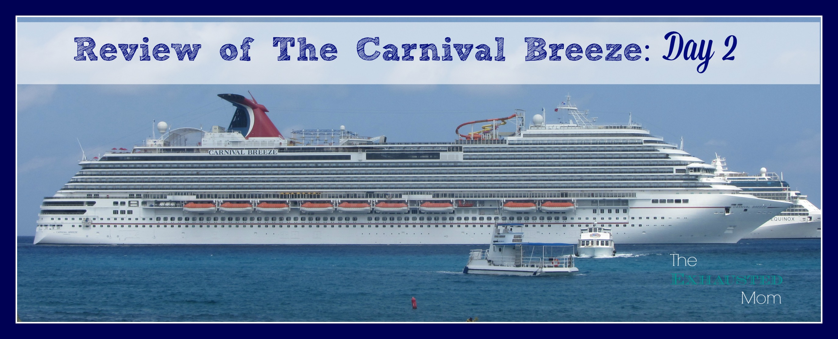 Review of The Carnival Breeze: Day 2