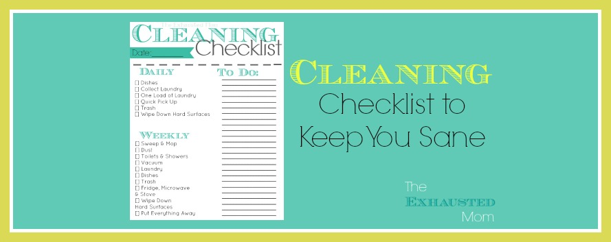 Cleaning Checklist to Keep You Sane