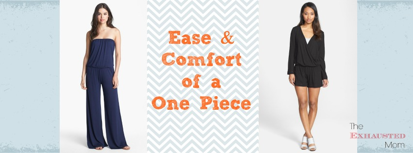 Ease & Comfort of a One Piece