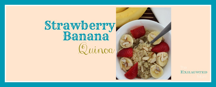 Strawberry Banana Quinoa