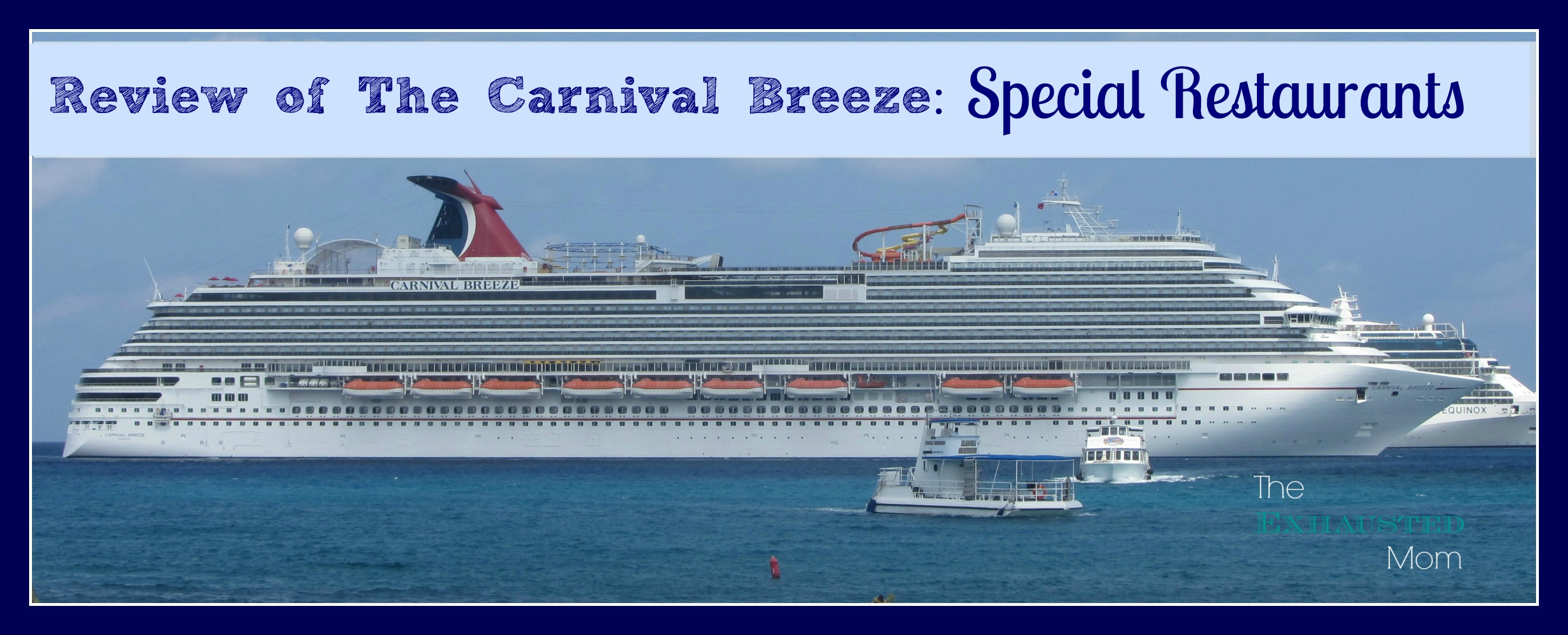 The Special Restaurants Aboard Carnival Breeze