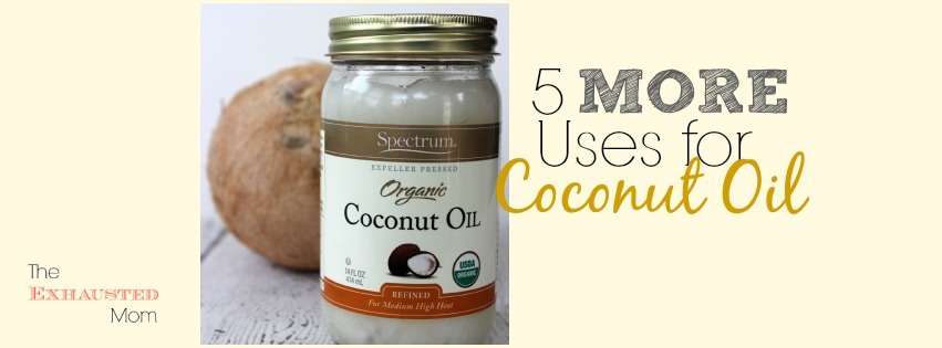 5 MORE Uses for Coconut Oil