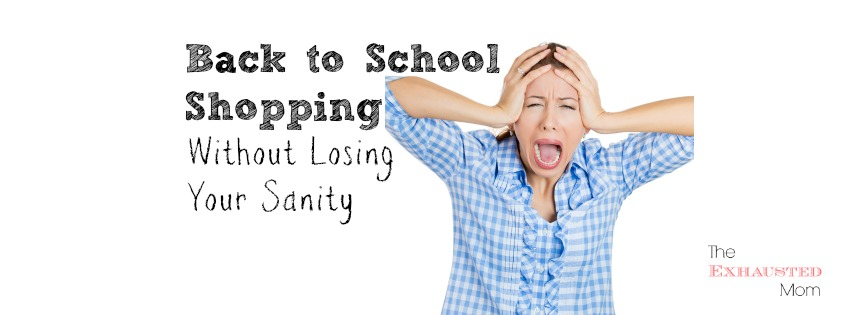 Back to School Shopping Without Losing Your Sanity