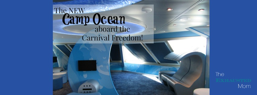The New Camp Ocean Aboard The Carnival Freedom