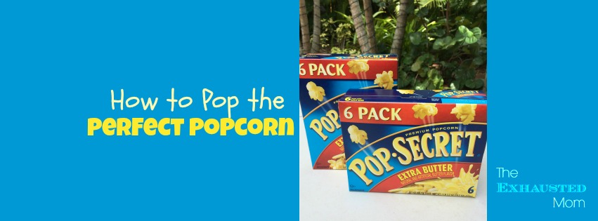 How to Pop Perfect Popcorn