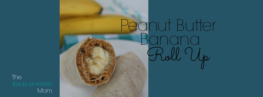 Peanut Butter Banana Roll-Up