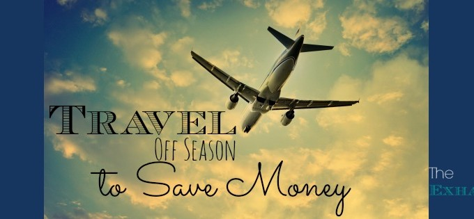 Travel Off Season to Save Money