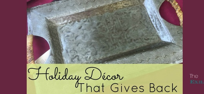 Holiday Décor That Gives Back
