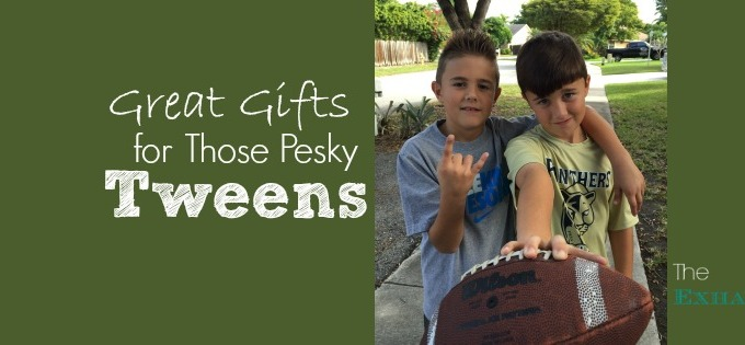 Great Gifts for Those Pesky Tweens