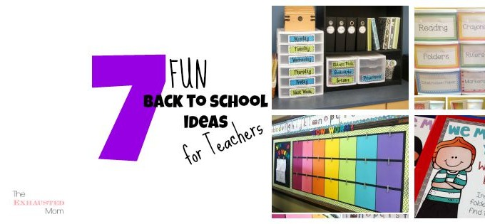 7 Fun Back to School Ideas for Teachers