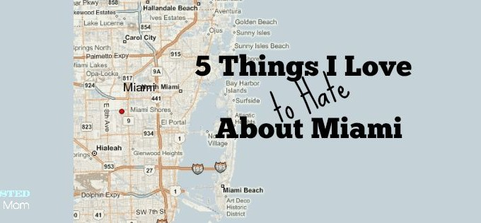 5 Things I Love to Hate About Miami