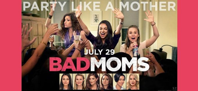 The 'Bad Moms' Trailer is All That & More!