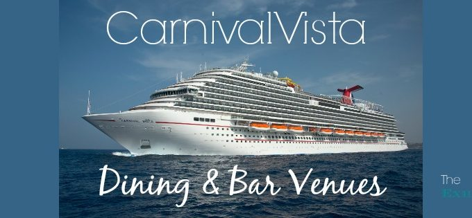 Carnival Vista Dining and Bar Venues