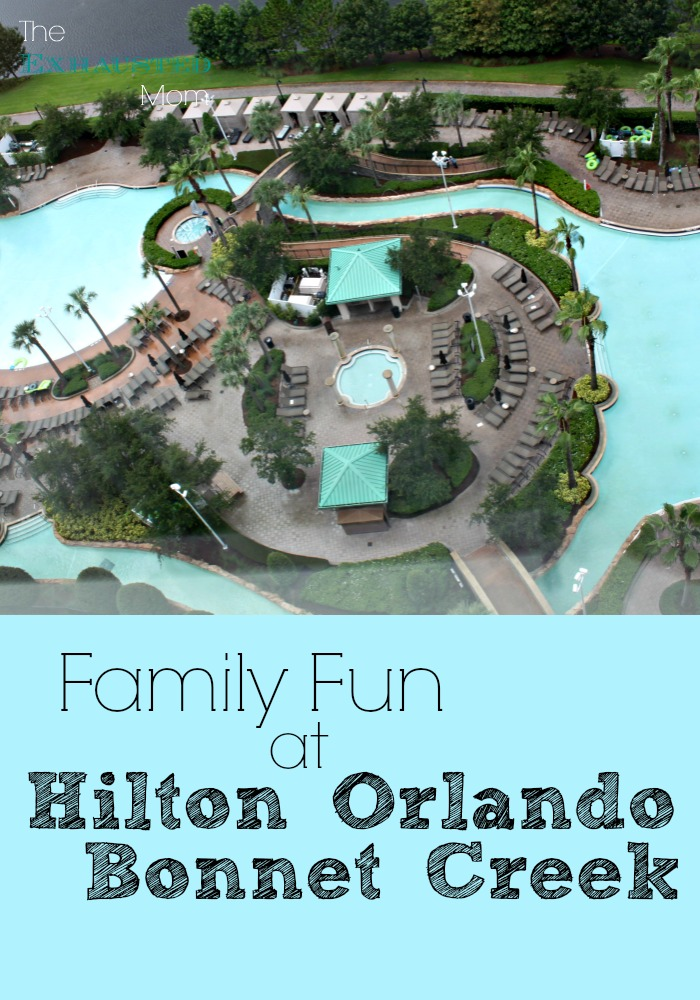 Family Fun at Hilton Orlando Bonnet Creek
