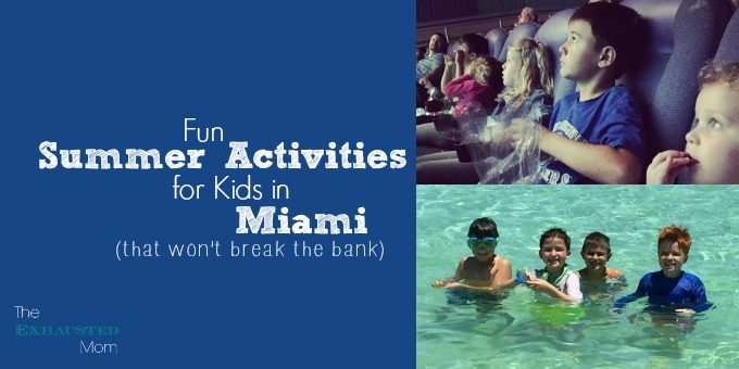 Fun Summer Activities for Kids in Miami