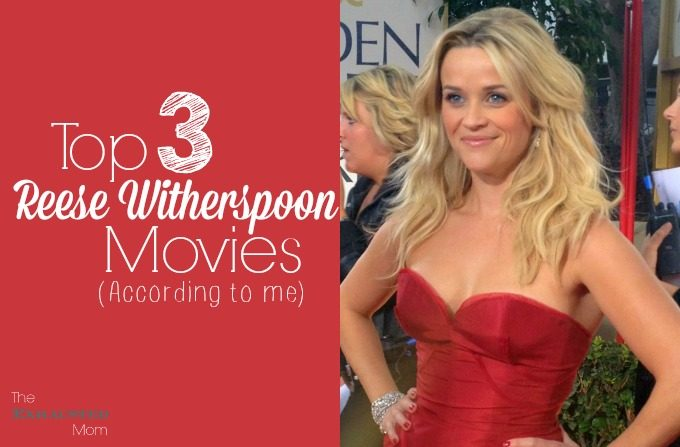 Top Reese Witherspoon Movies