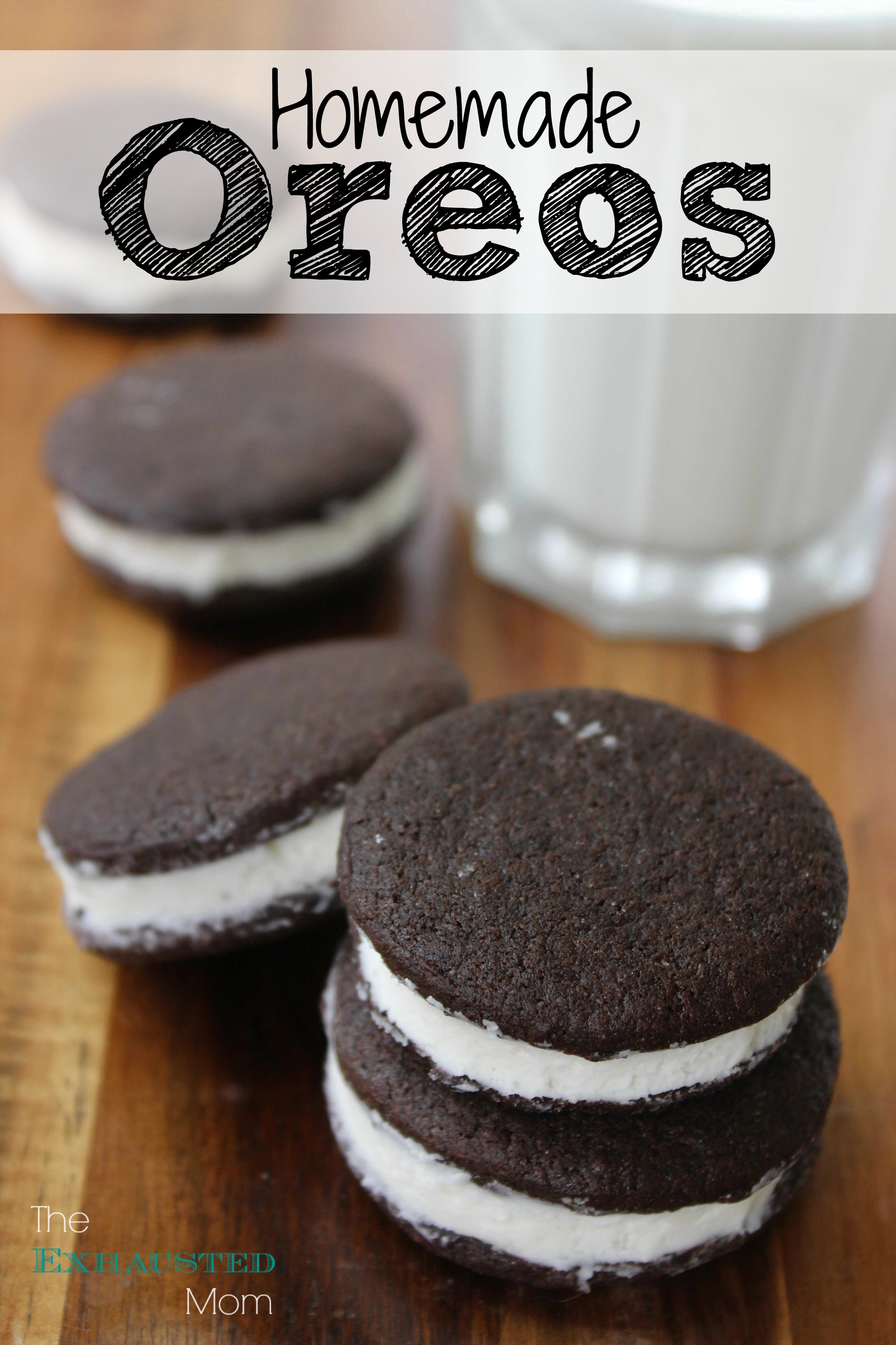 Homemade Oreos - The Exhausted Mom
