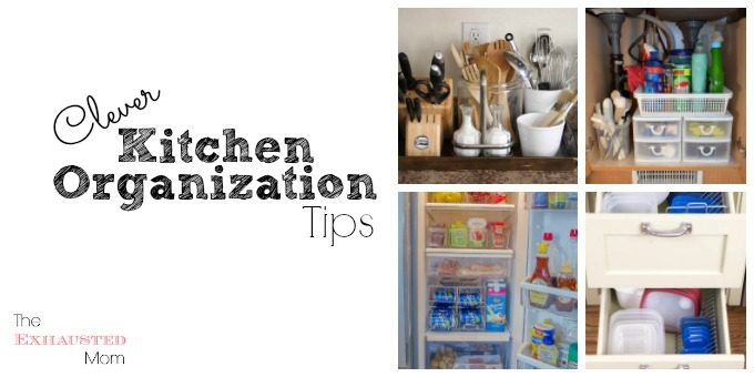 Clever Kitchen Organization Tips