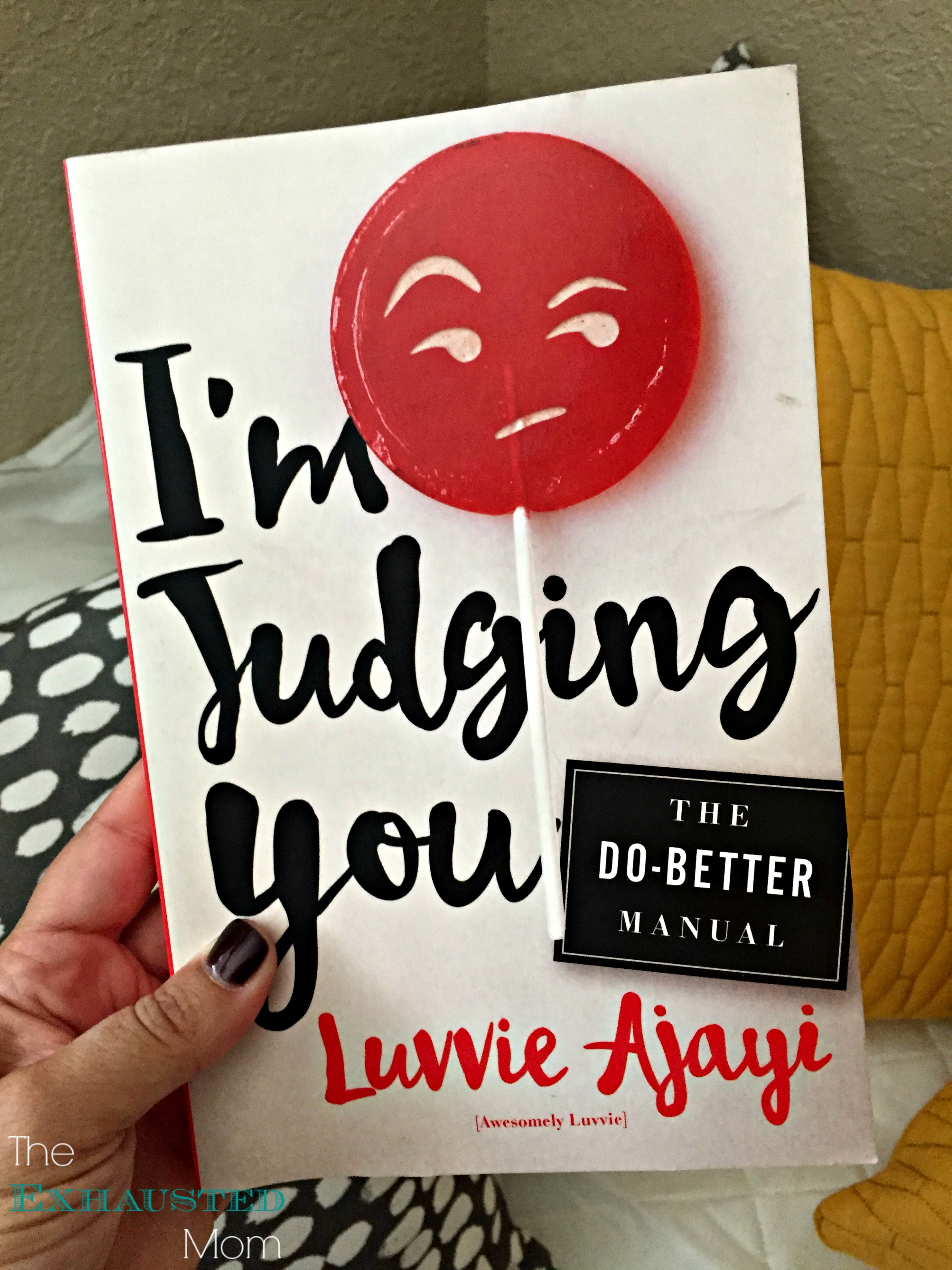I'm Judging You - The Do-Better Manual