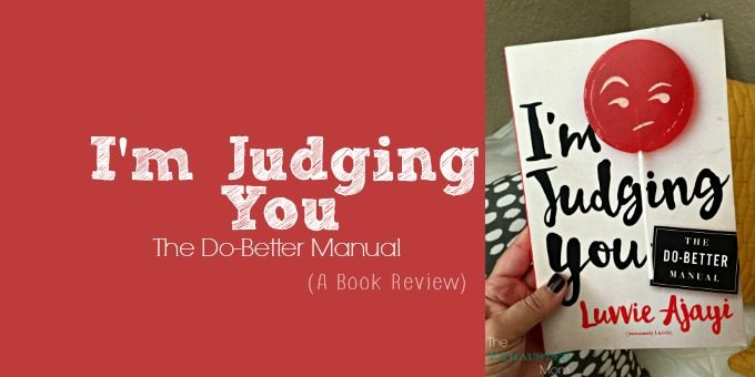 I'm Judging You – The Do-Better Manual