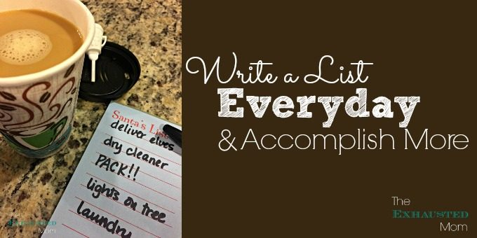 Write a List Everyday and Accomplish More