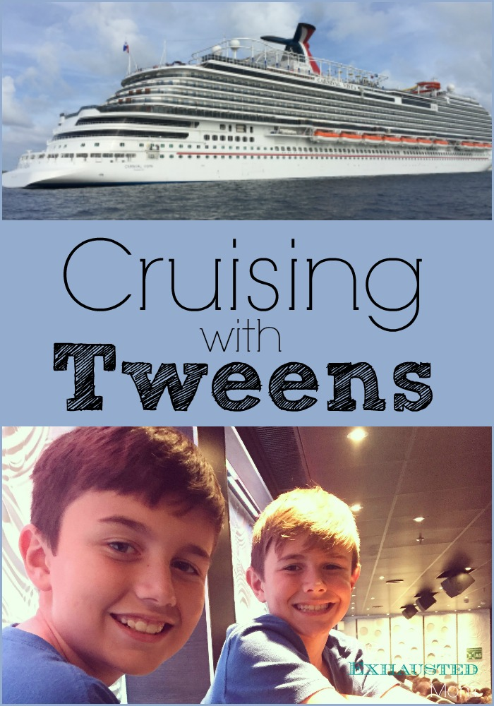 Cruising with Tweens