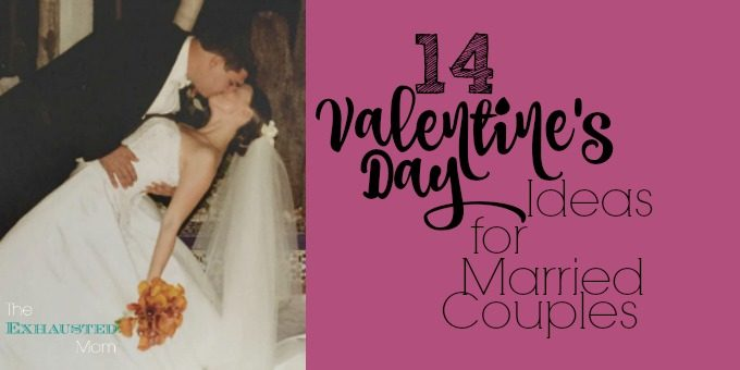 14 Valentine's Day Ideas for Married Couples