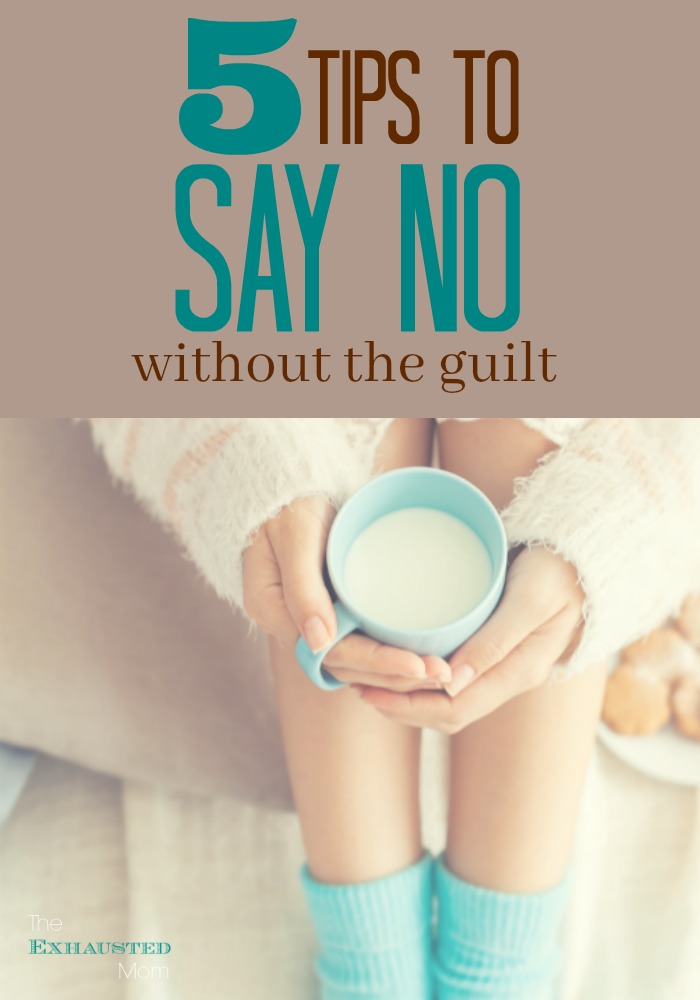 5 Tips to Say No Without the Guilt