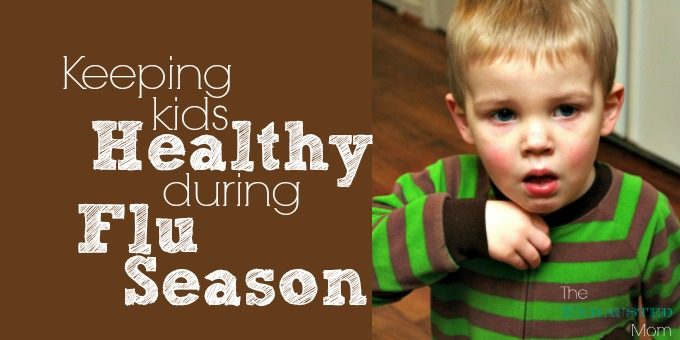 Keeping Kids Healthy During the Flu Season