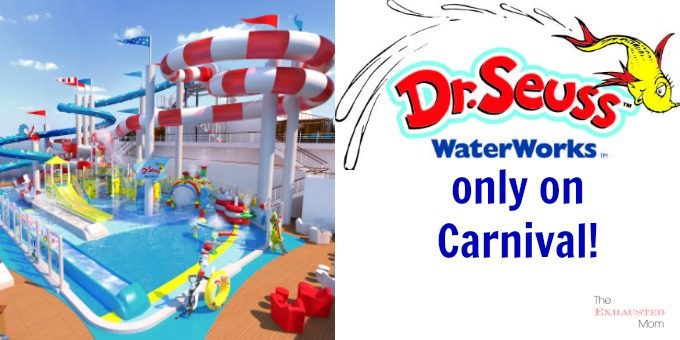 Dr. Seuss WaterWorks Only on Carnival