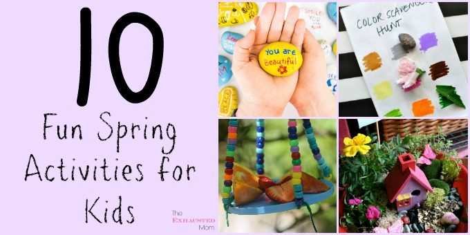 10 Fun Spring Activities for Kids